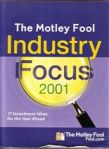 The Motly Fool Industry Focus 2001