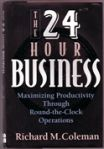 the 24 hour business
